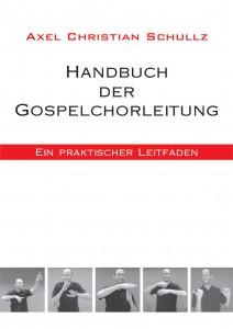 Handbuch der Gospelchorleitung